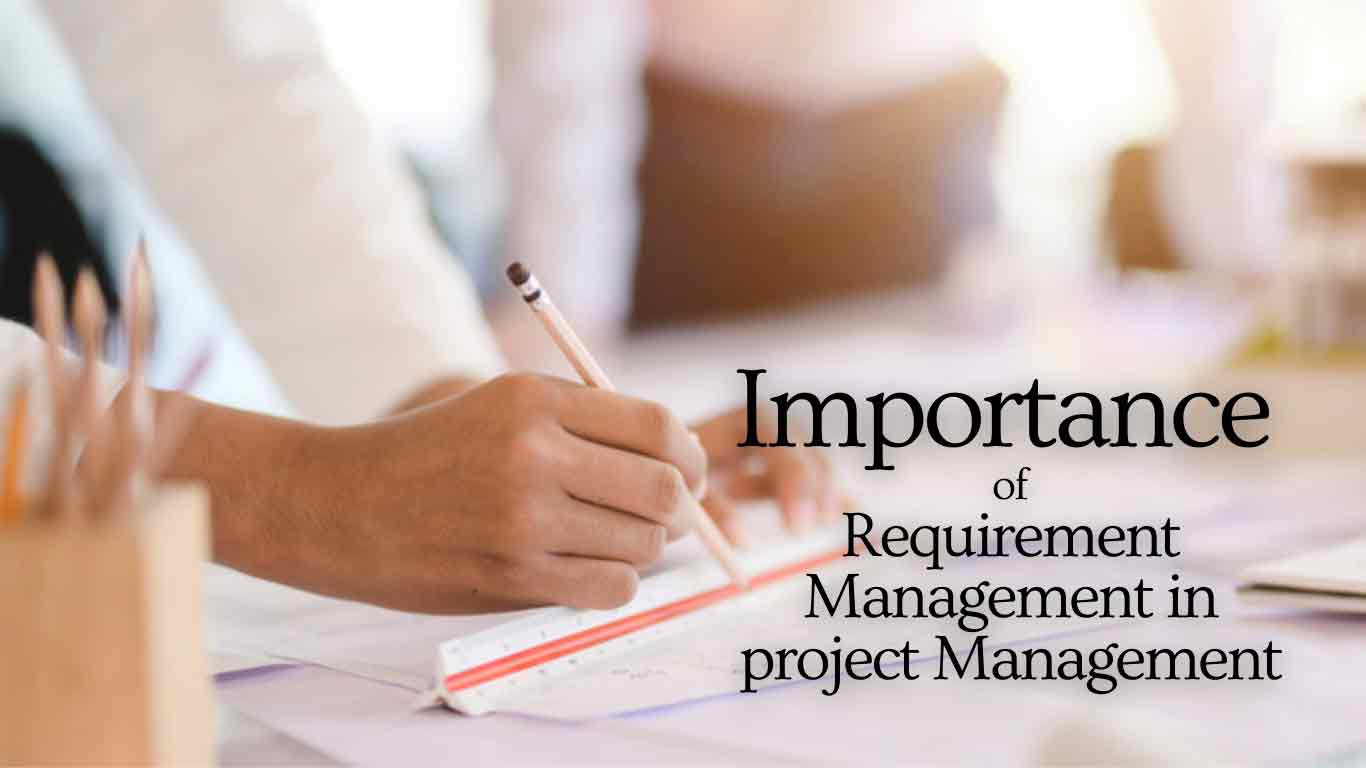 Importance-of-Requirement-Management-in-project-Management